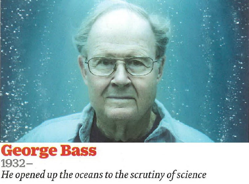 George F. Bass One of TIME Magazine's Great Scientists